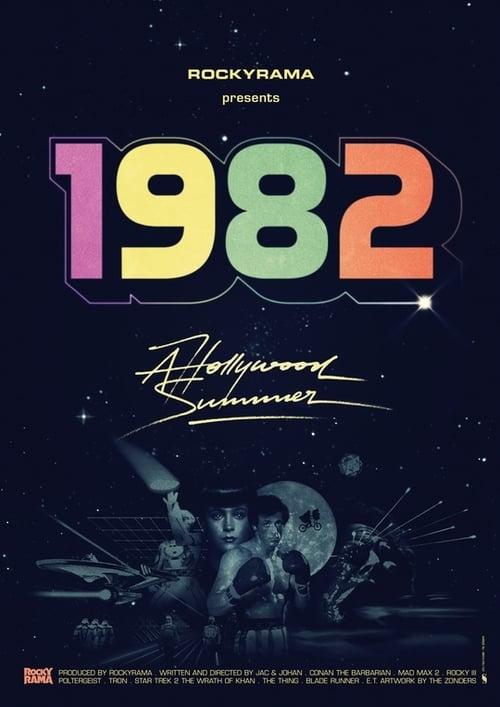 1982 - Hollywood Summer (2019)