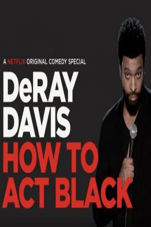 DeRay Davis: How to Act Black Tv Hindi HBO 2017