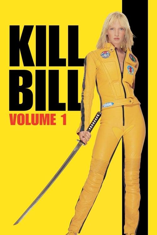 Kill Bill: Volume 1 film en streaming