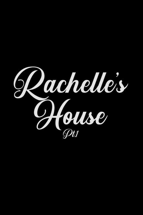 Rachelle's House