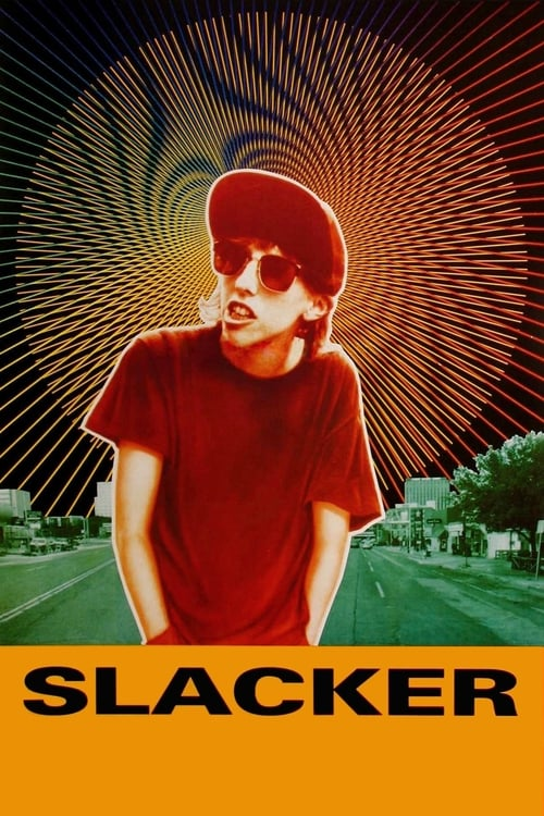 Streaming Slacker (1991) Full Movie
