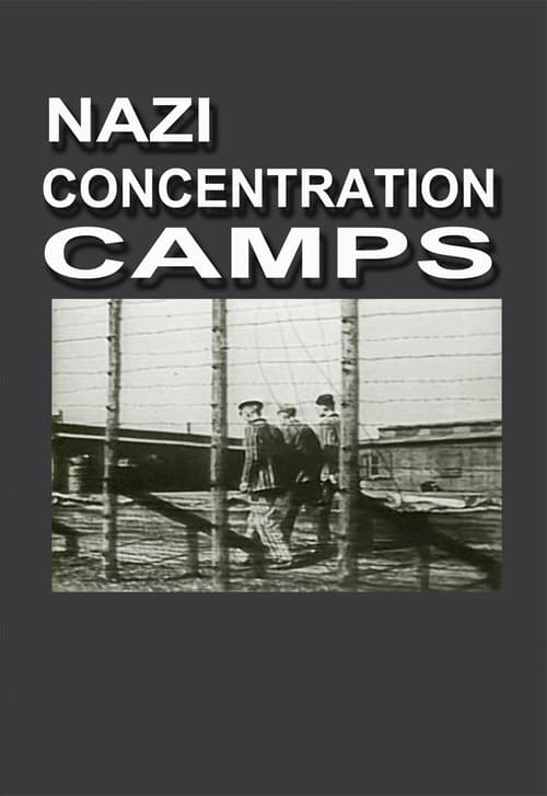 Assistir Nazi Concentration Camps Online