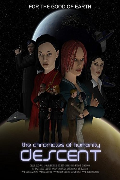 Chronicles of Humanity: Descent (2011)
