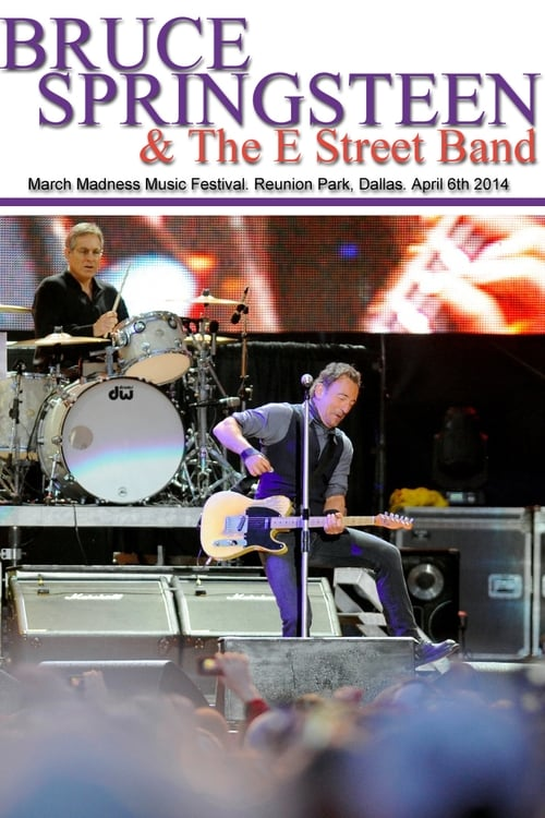 Bruce Springsteen - March Madness Music Festival