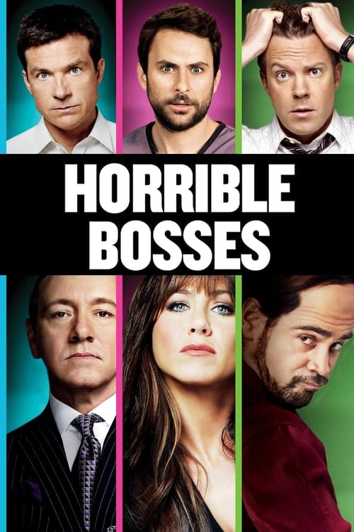 Poster for the movie, 'Horrible Bosses'