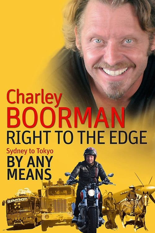 Charley Boorman: Sydney to Tokyo By Any Means (2009)