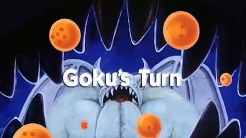 Goku's Turn