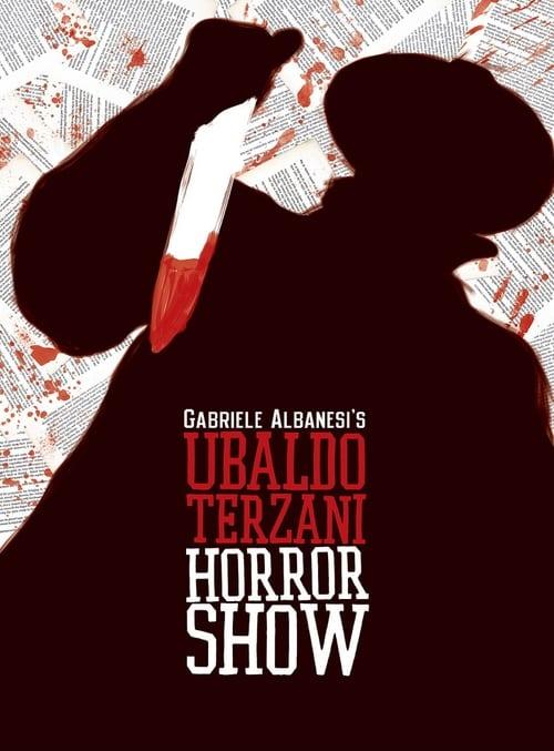 Vidéo Ubaldo Terzani Horror Show Plein Écran Doublé Gratuit en Ligne FULL HD 1080
