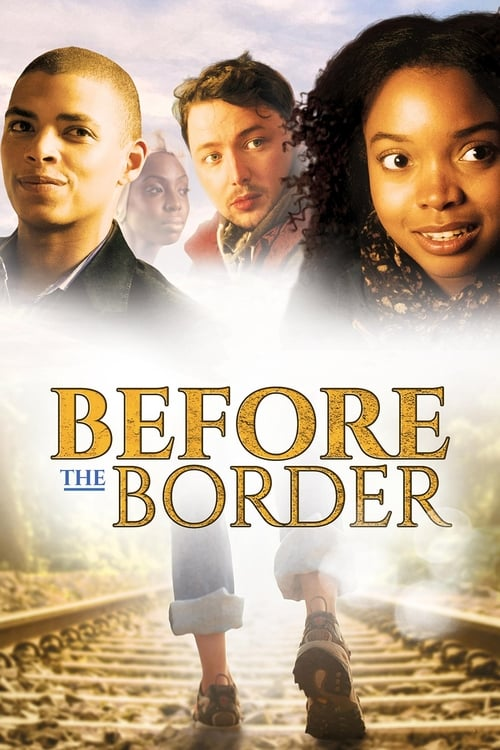 Ver Before The Border En Línea
