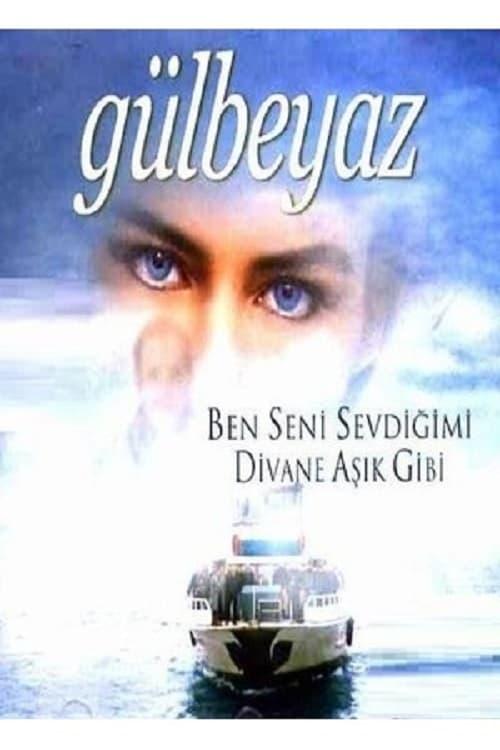 Gülbeyaz ( Gülbeyaz )