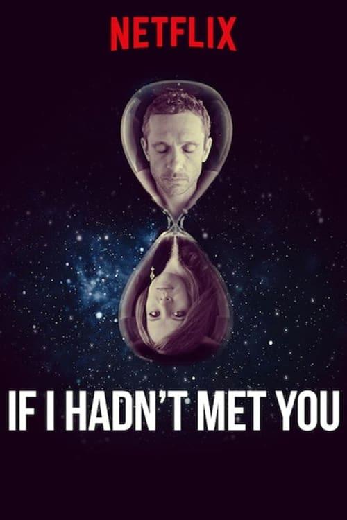 Hätte ich dich nicht getroffen … - Poster