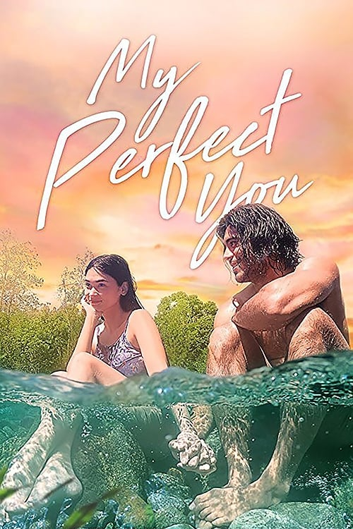 My Perfect You poster