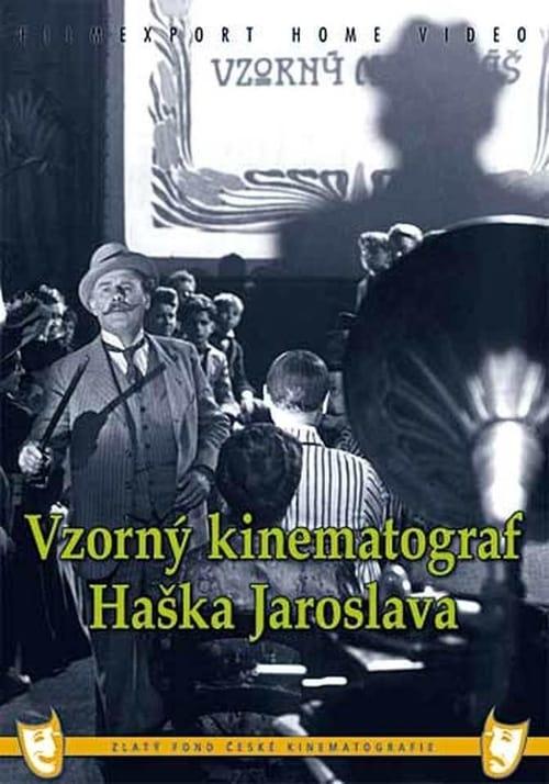 Filme Vzorný kinematograf Haška Jaroslava Streaming