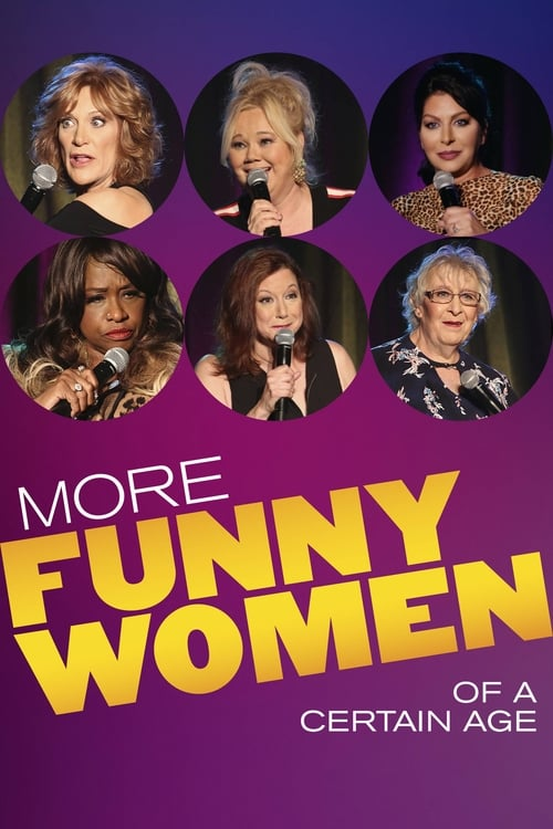 Watch More Funny Women of a Certain Age Online Themovie4u