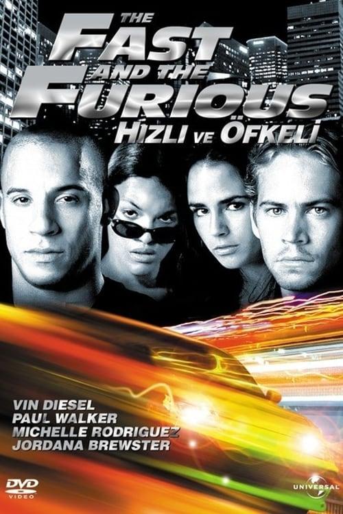 The Fast and the Furious ( Hızlı ve Öfkeli )