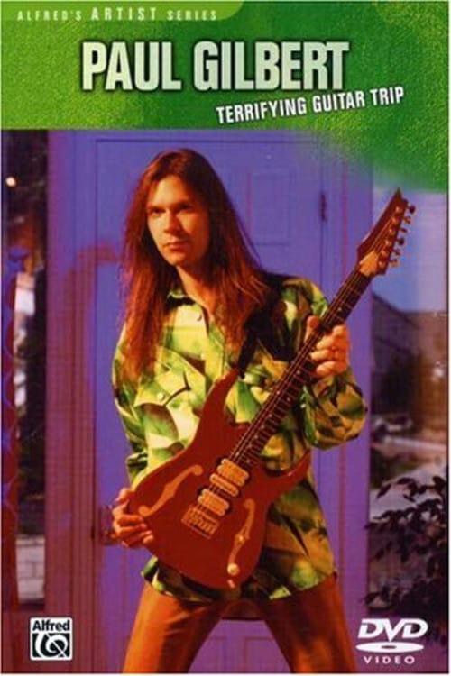 Paul Gilbert: Terrifying Guitar Trip (1969)