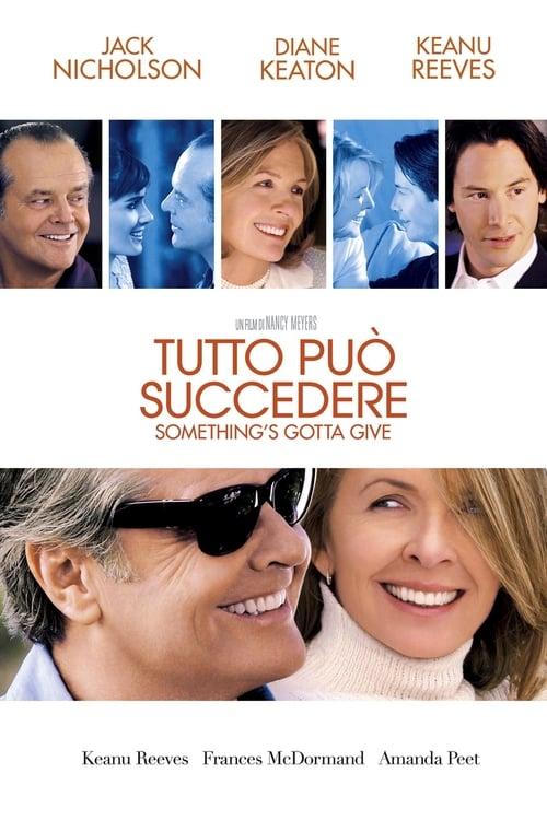 Tutto può succedere - Something's Gotta Give (2003)