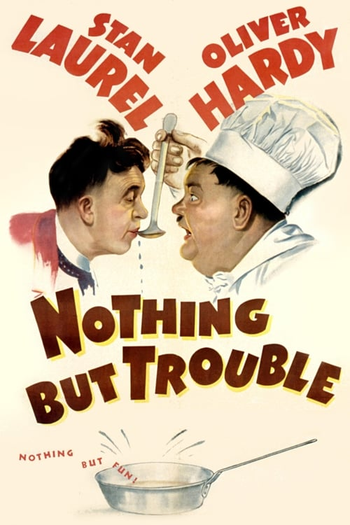 Ver Nothing But Trouble Gratis En Español