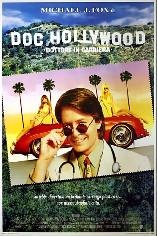 Doc Hollywood - Dottore in carriera (1991)