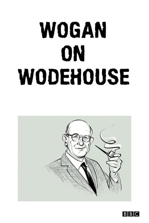 Regarder Le Film Wogan on Wodehouse Gratuit En Ligne