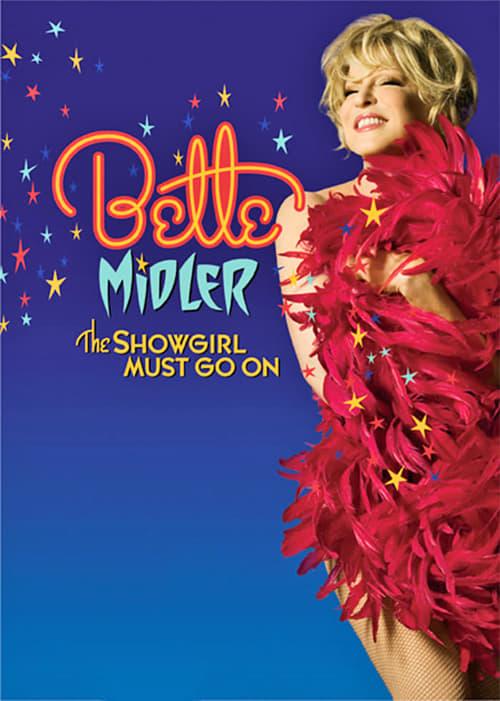 Ver Bette Midler: The Showgirl Must Go On Duplicado Completo