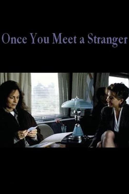Filme Once You Meet a Stranger Dublado Em Português