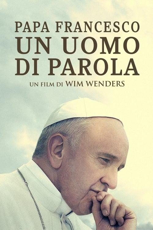Papa Francesco - Un uomo di parola film en streaming