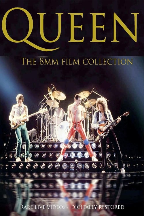 Queen: The 8mm Film Collection (1977-1982)