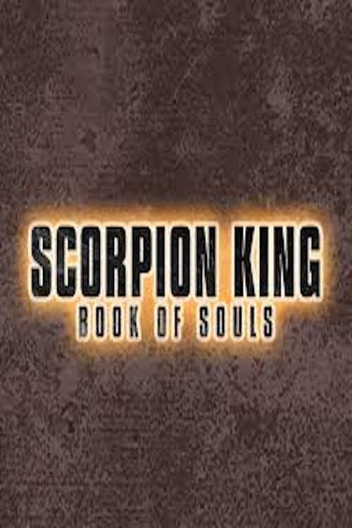at Dailymotion Scorpion King: Book of Souls