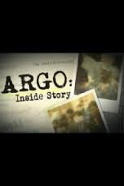 Argo: Inside Story (2013)