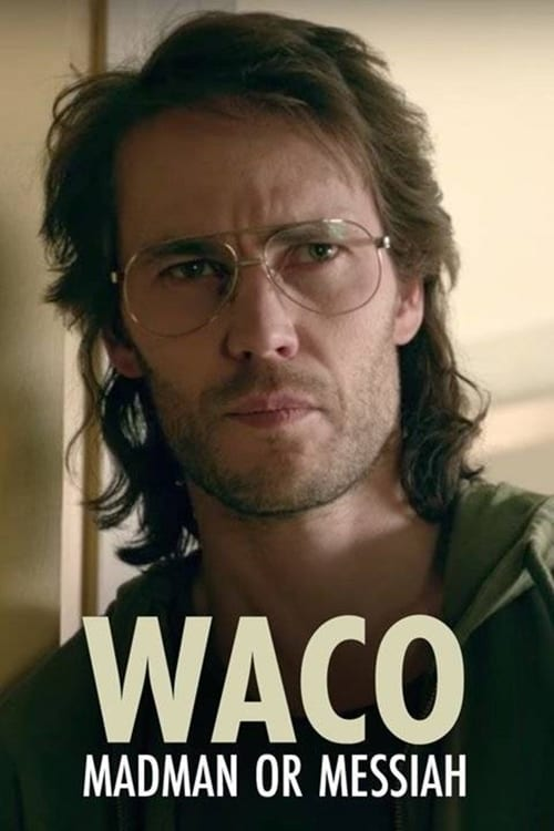 Waco: Madman or Messiah Whose