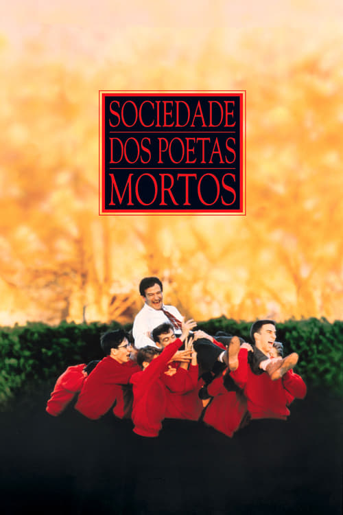 Assistir Sociedade dos Poetas Mortos - HD 720p Dublado Online Grátis HD