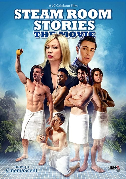 Steam Room Stories: The Movie (2019)