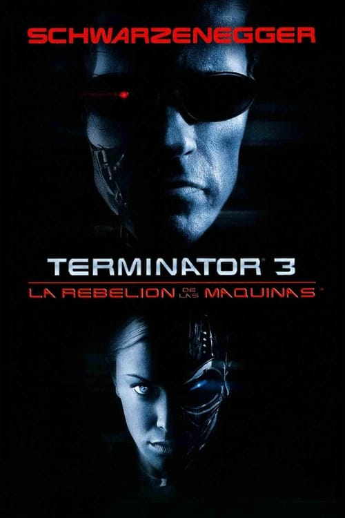 Terminator 3: Rise of the Machines Peliculas gratis