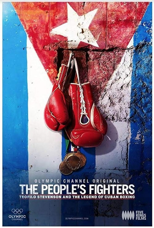 The People's Fighters: Teofilo Stevenson and the Legend of Cuban Boxing