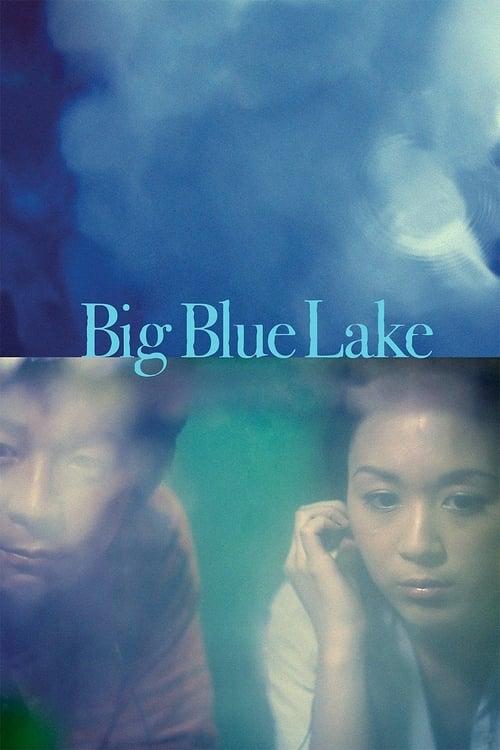 Big Blue Lake (2011)