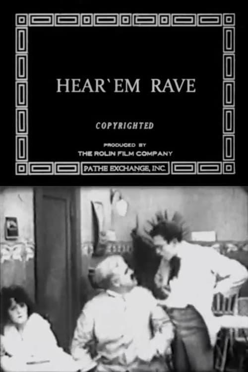 Hear 'Em Rave (1918)
