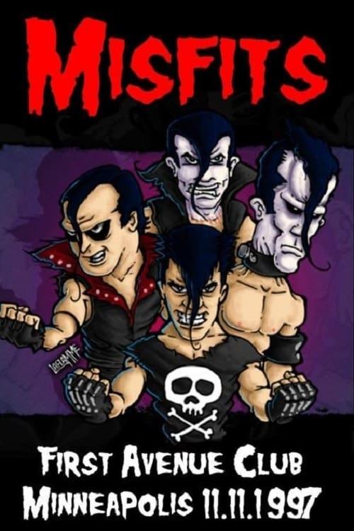 The Misfits Minneapolis 1997 (1997)
