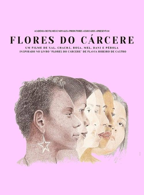 Prison Flowers (2019)