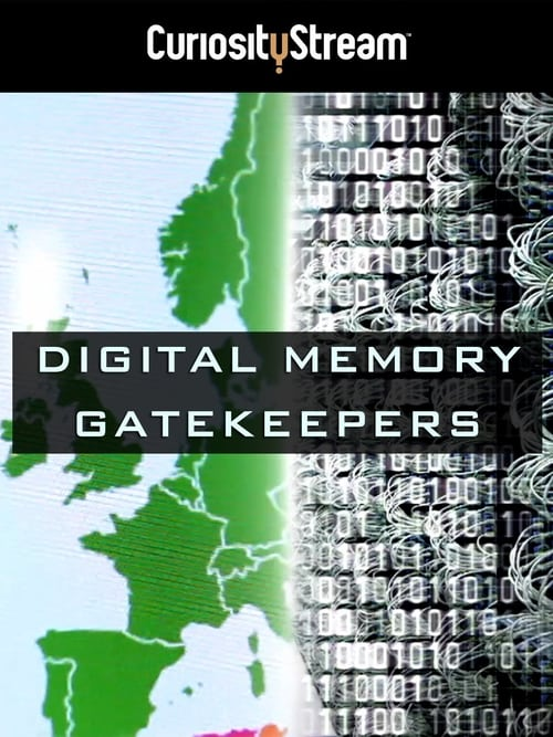 Digital Memory Gatekeepers ( Digital Memory Gatekeepers )