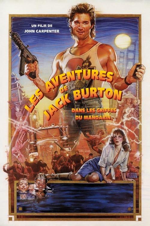 Regarder Les Aventures de Jack Burton dans les griffes du Mandarin (1986) Streaming HD FR