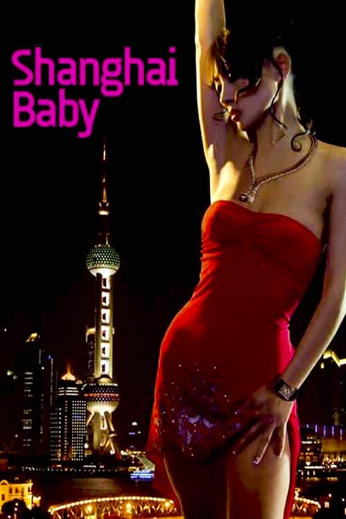 Shanghai Baby (2007)