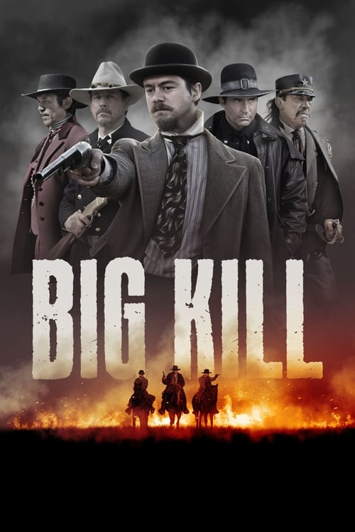 Download Big Kill (2018) Best Quality Movie