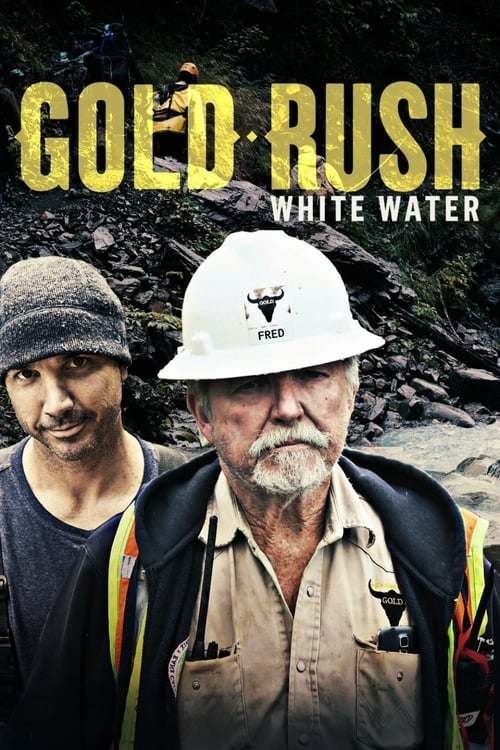 Gold Rush: White Water (2018)