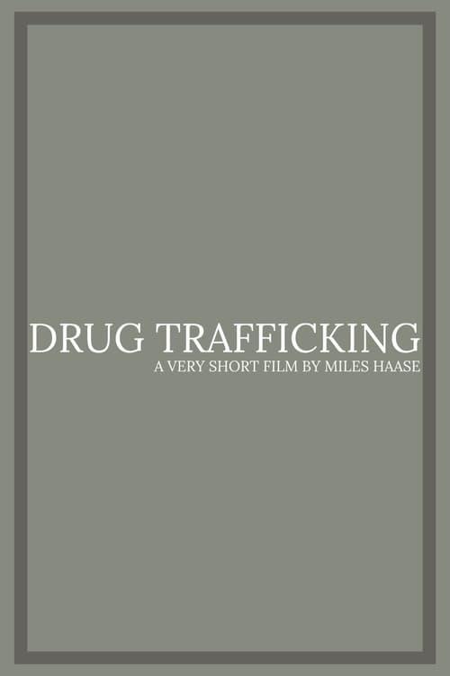 Watch Drug Trafficking Online Free Viooz