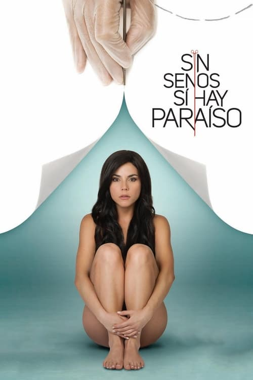 Watch Sin senos sí hay paraíso (2016) in English Online Free
