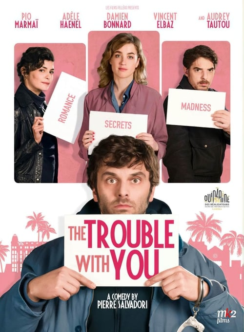 The Trouble with You (2018)