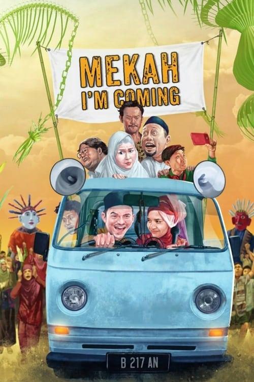 Mecca, I'm Coming