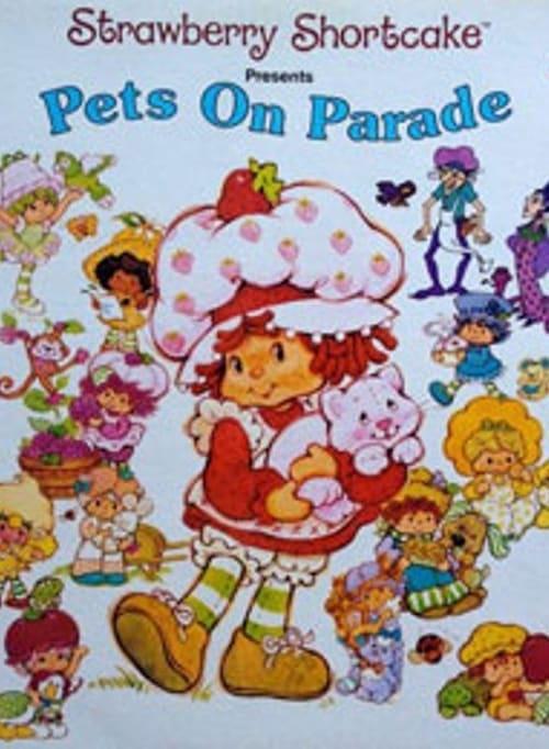 Ver pelicula Strawberry Shortcake: Pets on Parade Online