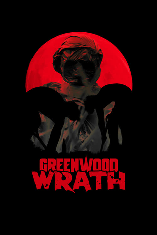 Greenwood Wrath